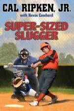 Cal Ripken, Jr.'s All-Stars: Super-sized Slugger