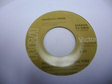 Charley Pride The Happiness of Having You / Right Back Missing You Again 45 VG+