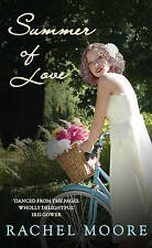 Summer of Love, Rachel Moore, New Book