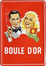 Blechpostkarte Boule D'or Zigaretten Cigarettes Nostalgie 10cm x 14,5cm *