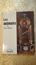 Les automates        Hachette , Tout par l'Image 1959