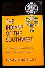 The Indians of the Southwest Under the United States Edward Dale PBk. Near Fine