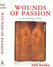 BIOGRAPHY WOUNDS OF PASSION A WRITING LIFE BELL HOOKS H/C D/J