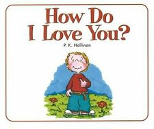 How Do I Love You? by P. K. Hallinan