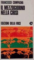 Francesco Compagna II Mezzogiorno nella crisi Edizioni della Voce 1976