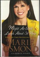 Marie OSMOND, with Marcia Wilkie / Might as Well Laugh About it Now Signed 2009