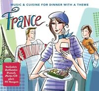 France - Music & Cuisine For Dinner With A Theme (CD/Book 2009) New/Sealed