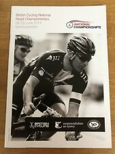 BRITISH CYCLING NATIONAL ROAD CHAMPIONSHIPS 2014 MONMOUTHSHIRE PROGRAMME