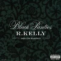 R. KELLY - BLACK PANTIES [DELUXE EDITION] [PA] NEW CD