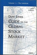 Dow Jones Guide to the Global Stock Market (1999 Paperback Edition)