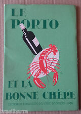Brochure sur le Vin de Porto et la Bonne Chère 1938