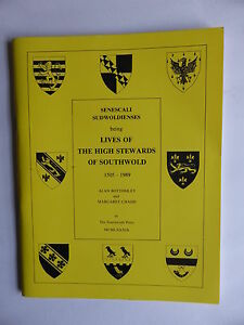 LIVES OF THE HIGH STEWARDS OF SOUTHWOLD 1505 - 1989 A BOTTOMLEY, M CHADD