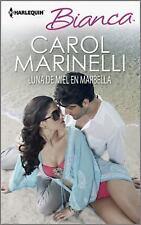 Luna de miel en Marbella: (The Playboy of Puerto Banus) (Harlequin BiancaThe Pla
