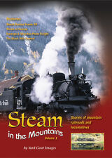 Steam in the Mountains, Volume 1, a DVD by Yard Goat Images