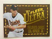 1997 Fleer Ultra Fielder's Choice Insert CAL RIPKEN JR. #15 of 18, Orioles HOF