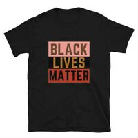 Black Lives Matter Black Equality Movement Protest T-Shirt Sizes Adult S to 3XL