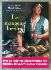 Le mangeur lorrain: l'art du bien manger à l'époque des lumières F MOULIN éd Est