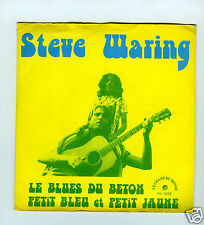 45 RPM SP STEVE WARING LE BLUES DU BETON (LE CHANT DU MONDE)