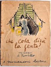 Giuseppe Novello : CHE COSA DIRA LA GENTE - Mondadori 1943.
