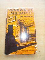 Good Night Mister Dante by Val Andrews Hardback 1978 Dante the Magician