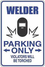 "Metal Sign Welder Parking Only 8"" x 12"" Aluminum S446"