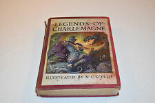 LEGENDS OF CHARLEMAGNE Thomas Bulfinch 1924 FIRST PRINT Illustrated N. C. Wyeth!