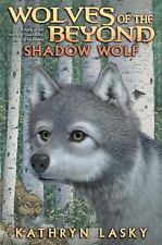 Shadow Wolf (Wolves of the Beyond, Book 2) by Lasky, Kathryn