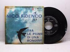 NICO FIDENCO TRA LE PIUME DI UNA RONDINE - SCALA DI SETA RCA P,45-3042 DISCRETO