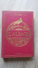 Charles GRAD L'ALSACE LE PAYS ET LES HABITANTS Hachette 1924