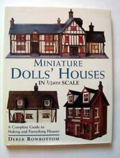 Miniature Dolls' Houses, 1/24th Scale, Complete Guide Making & Furnishing Houses