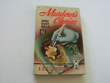 MURDERER'S CHOICE  1946  ANNA MARY WELLS   BIZARRE CRUEL MURDER --  AN ANIMAL