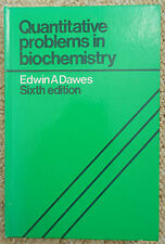 Quantitative Problems in Biochemistry Dawes 6th Ed. Biology Nature Biological