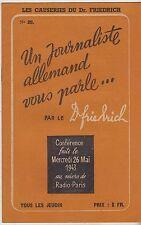 UN JOURNALISTE ALLEMAND VOUS PARLE  CONFERENCE DU Dr FRIEDRICH  26 MAI 1943
