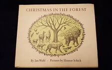 Christmas in the Forest by Jan Wahl, HC/DJ 1967 1st Printing