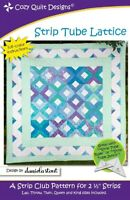 Strip Tube Lattice quilt pattern by Cozy Quilt Designs