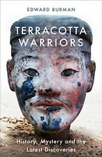 Terracotta Warriors History Mystery and The Discoveries 9781474606080