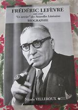 2004 Frédéric Lefèvre Biographie Villeroux Nouvelles littéraires 1922