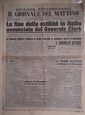 GIORNALE FINE SECONDA GUERRA MONDIALE IN ITALIA GIORNALE DEL MATTINO APRILE 1945