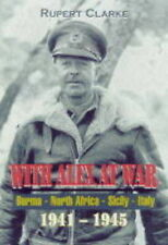 NEW With Alex at War: Burma, North Africa, Sicily, Italy: 1941 - 1945