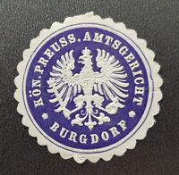 Siegelmarke Vignette KÖN. PREUSS. AMTSGERICHT BURGDORF (8160-1)