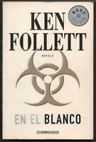 EN EL BLANCO - KEN FOLLETT