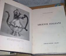 Mariacher Giovanni  ARGENTI ITALIANI  Gorlich Editore - Milano  1965