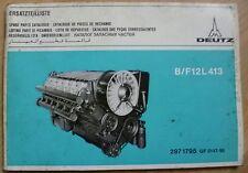 Deutz Motoren B12L413 + F12L413 Ersatzteilliste