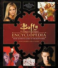 Buffy the Vampire Slayer Encyclopedia : The Ultimate Guide to the Buffyverse...