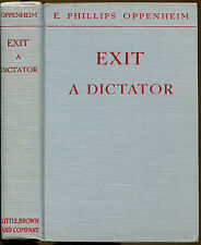 Exit A Dictator-E. Phillips Oppenheim-First Ediiton-1939