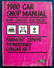 Werkstatthandbuch Shop Manual 1980 Ford Fairmont Zephyr Thunderbird Cougar (USA)