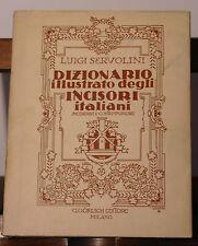 Dizionario illustrato degli Incisori Italiani - Gorlich Editore Milano 1955