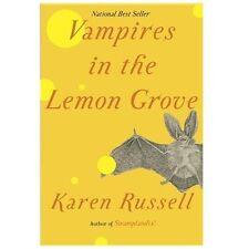 Karen Russell~VAMPIRES IN THE LEMON GROVE~1ST/DJ~SIGNED~NICE COPY