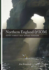 Northern England & IOM - Fifty Great Sea Kayak Voyages by Jim Krawiecki (Paperb…