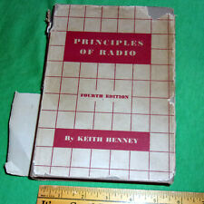 Principles of Radio 4th Edition 1942 K. Henney Hardcover w/ DJ (John Wiley & Son